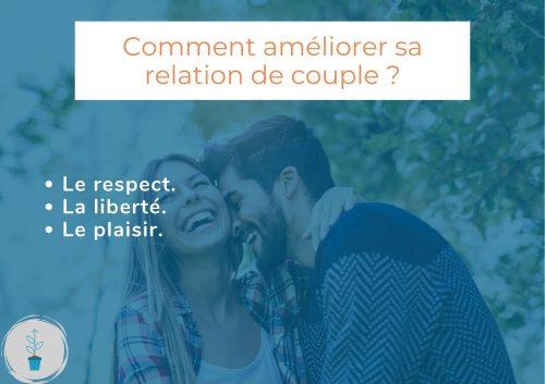Comment améliorer sa relation de couple.