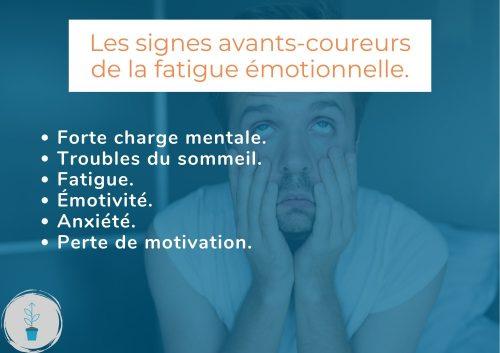 Les signes avants-coureurs de la fatigue émotionnelle.